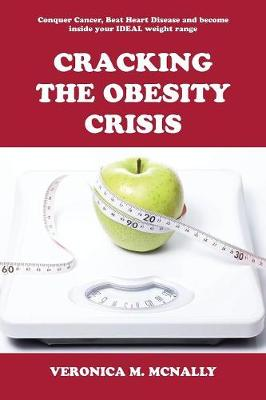 Cracking the Obesity Crisis (Paperback)