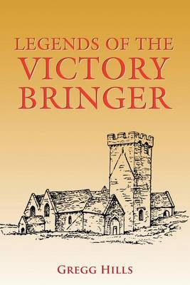 Legends of the Victory Bringer (Paperback)