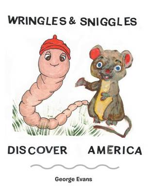 Wringles and Sniggles: Discover America (Paperback)