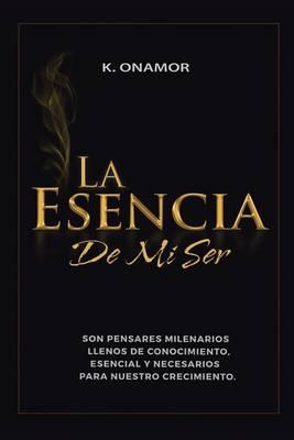 La Esencia de Mi Ser (Paperback)