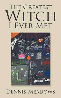 The Greatest Witch I Ever Met (Paperback)