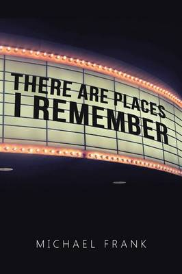 There Are Places I Remember (Paperback)
