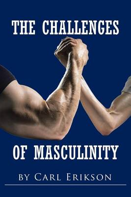 The Challenges of Masculinity (Paperback)