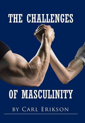 The Challenges of Masculinity (Hardback)
