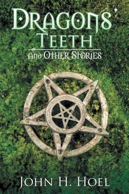 Dragons' Teeth: And Other Stories (Paperback)