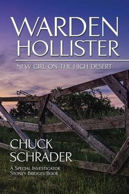 Warden Hollister: New Girl on the High Desert (Paperback)