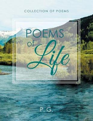 Poems of Life: Prematie's Collection of Poems (Paperback)