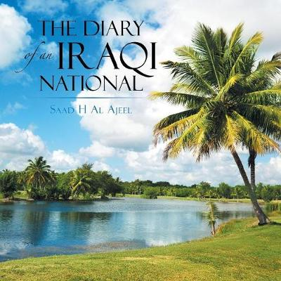 The Diary of an Iraqi National (Paperback)