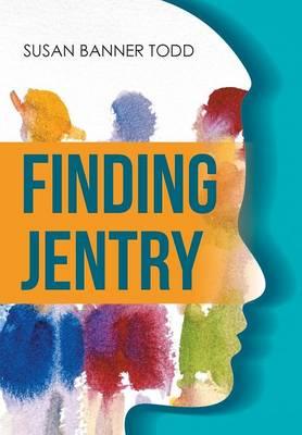 Finding Jentry (Hardback)