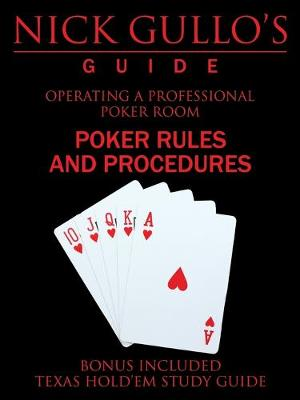Nick Gullo's Guide: Operating a Professional Poker Room (Paperback)