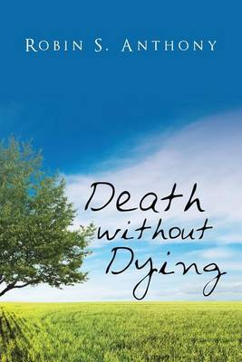 Death Without Dying (Paperback)