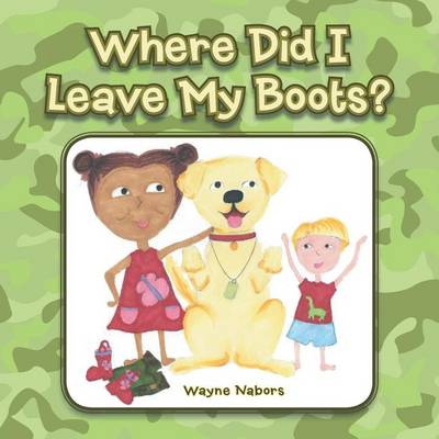Where Did I Leave My Boots? (Paperback)
