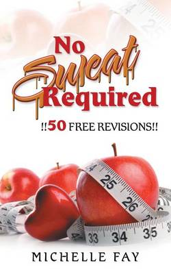 No Sweat Required (Paperback)