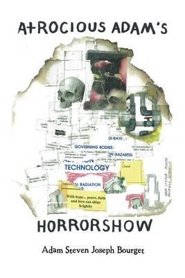 Atrocious Adam's Horror Show (Paperback)