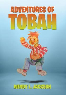 Adventures of Tobah (Hardback)