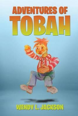 Adventures of Tobah (Paperback)