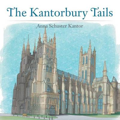 The Kantorbury Tails (Paperback)