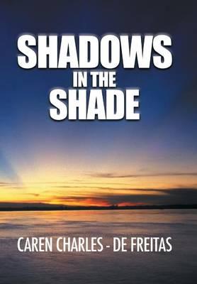 Shadows in the Shade (Hardback)