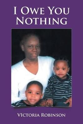 I Owe You Nothing (Paperback)