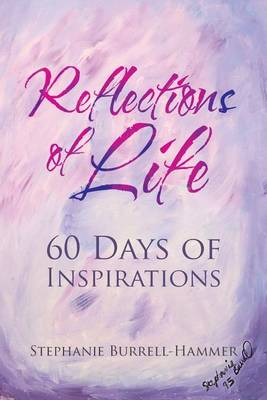 Reflections of Life: 60 Days of Inspirations (Paperback)