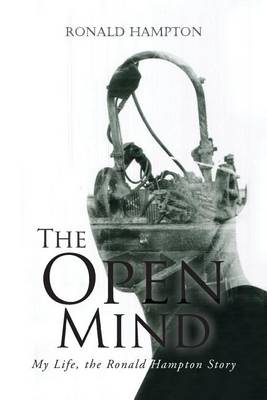 The Open Mind: My Life, the Ronald Hampton Story (Paperback)