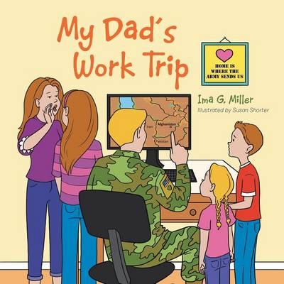 My Dad's Work Trip (Paperback)