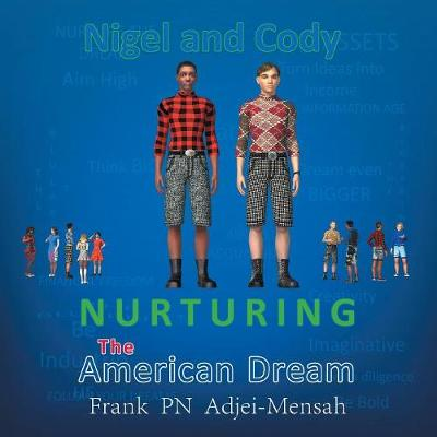 Nurturing the American Dream (Paperback)
