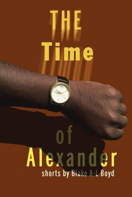 The Time of Alexander: Ttoa (Paperback)