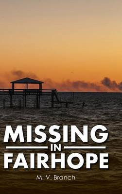 Missing in Fairhope (Hardback)