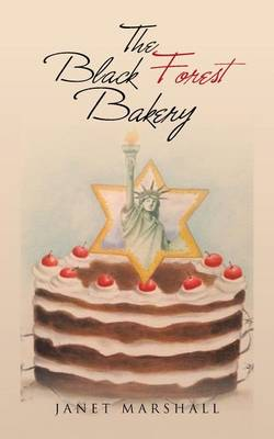 The Black Forest Bakery (Paperback)