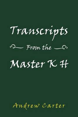 Transcripts from the Master K H (Paperback)