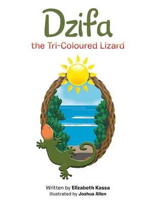 Dzifa the Tri-Coloured Lizard (Paperback)