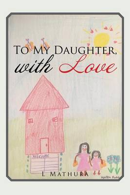 To My Daughter, with Love (Paperback)