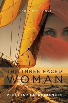 The Three Faced Woman: Peculiar Coincidences (Paperback)
