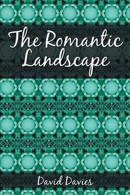 The Romantic Landscape (Paperback)