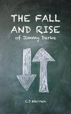 The Fall and Rise of Jimmy Darke (Paperback)