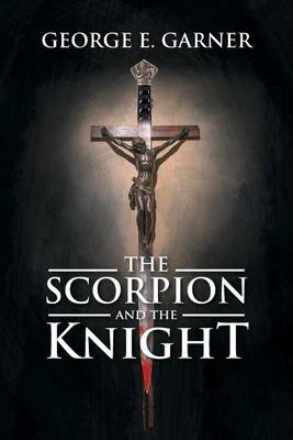 The Scorpion and the Knight (Paperback)