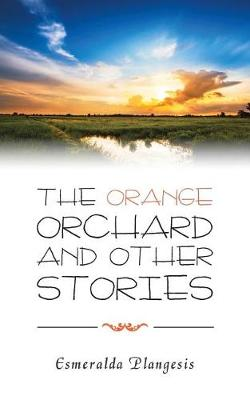 The Orange Orchard and Other Stories (Paperback)