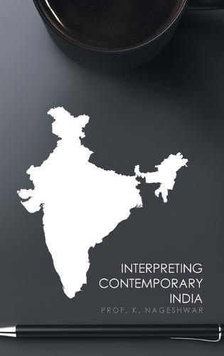 Interpreting Contemporary India (Hardback)
