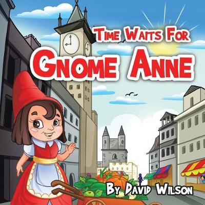 Time Waits for Gnome Anne (Paperback)