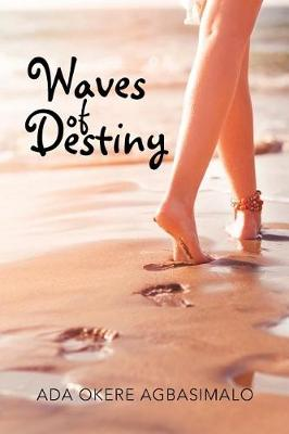 Waves of Destiny (Paperback)