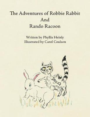 The Adventures of Robbie Rabbit and Rando Racoon (Paperback)