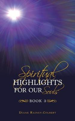 Spiritual Highlights for Our Souls Book 3 (Paperback)