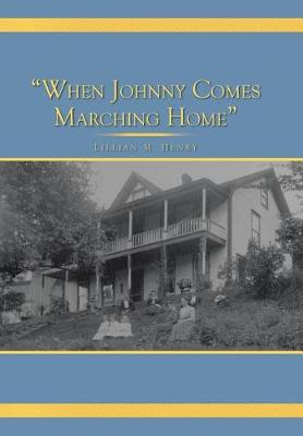 When Johnny Comes Marching Home (Hardback)