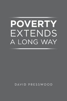 Poverty Extends a Long Way (Paperback)