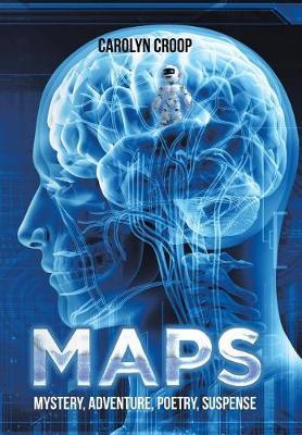 Maps: Mystery, Adventure, Poetry, Suspense (Hardback)