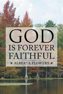 God Is Forever Faithful (Paperback)