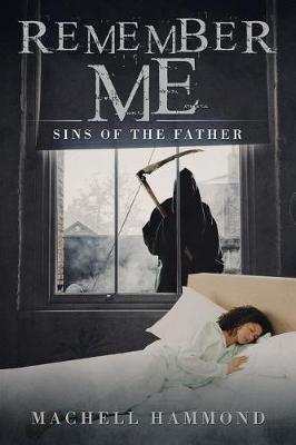 Remember Me: Sins of the Father (Paperback)