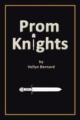 Prom Knights (Paperback)