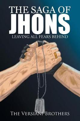 The Saga of Jhons: Leaving All Fears Behind (Paperback)